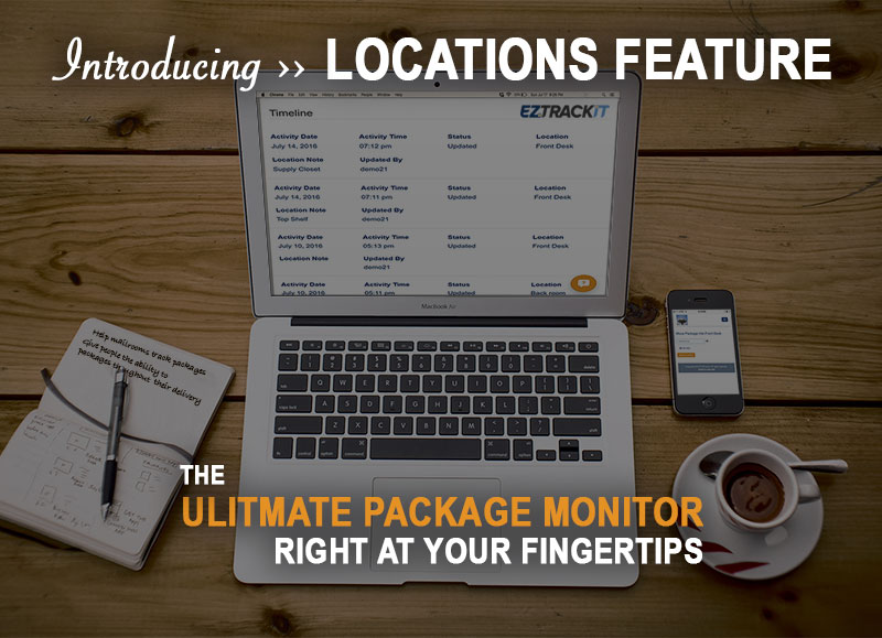 EZTrackIts-locations-feature-makes-mailrooms-better-ultimate-package-monitor